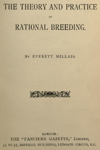 The Theory and Practice of Rational Beeding